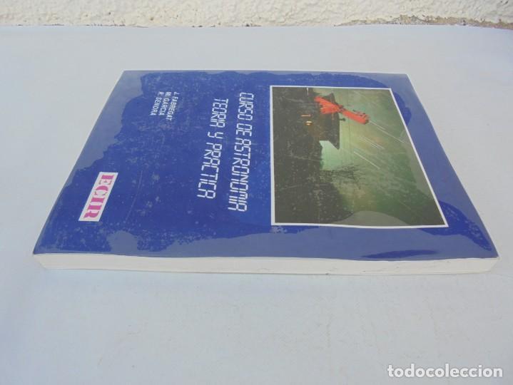 Libros de segunda mano: CURSO DE ASTRONOMIA TEORIA Y PRACTICA. J. FABREGAT. M. GARCIA. R.SENDRA. EDITORIAL ECIR 1988. - Foto 4 - 207047708