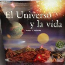 Libros de segunda mano: EL UNIVERSO Y LA VIDA DE MÓNICA G. SALOMONE. Lote 207109271