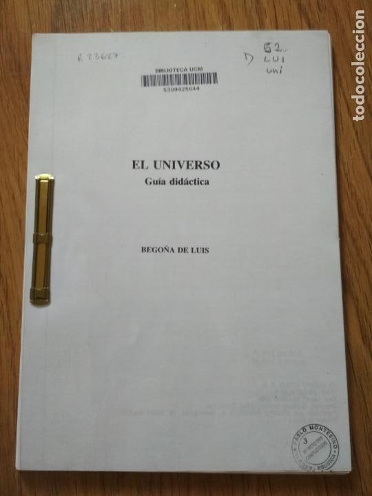 EL UNIVERSO: GUÍA DIDÁCTICA - UNED - FORMACIÓN DEL PROFESORADO (Libros de Segunda Mano - Ciencias, Manuales y Oficios - Astronomía)