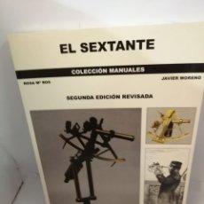 Libros de segunda mano: EL SEXTANTE (SEGUNDA EDICIÓN REVISADA) DE ROSA MARÍA ROSS Y JAVIER MORENO. Lote 207844806