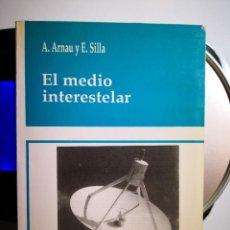 Libros de segunda mano: EL MEDIO INTERESTELAR - ENVÍO CERTIFICADO 6,99. Lote 207889978