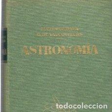 Libros de segunda mano: ASTRONOMÍA, LOS ASTROS, EL UNIVERSO - LUCIEN RUDAUX, GÉRARD DE VAUCOULEURS. Lote 207990587