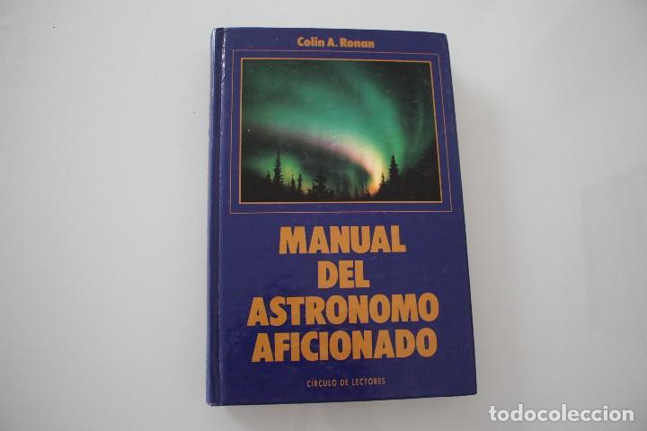 MANUAL DEL ASTRÓNOMO AFICIONADO (Libros de Segunda Mano - Ciencias, Manuales y Oficios - Astronomía)