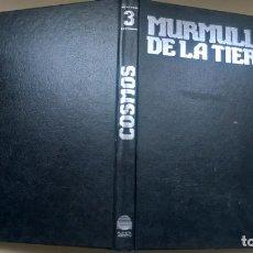 Libros de segunda mano: LIBRO COSMOS 3 MURMULLOS DE LA TIERRA. Lote 208285792
