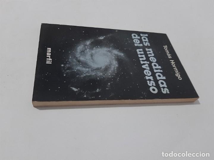 Libros de segunda mano: Las medidas del universo/ tomas hormigo/ editorial marfil 1985 - Foto 3 - 208770247