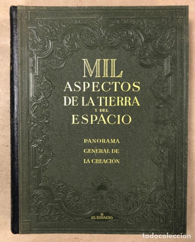 Libros de segunda mano: MIL ASPECTOS DE LA TIERRA Y DEL ESPACIO (PANORAMA GENERAL DE LA CREACIÓN). 2 TOMOS. (1949). - Foto 13 - 209172240
