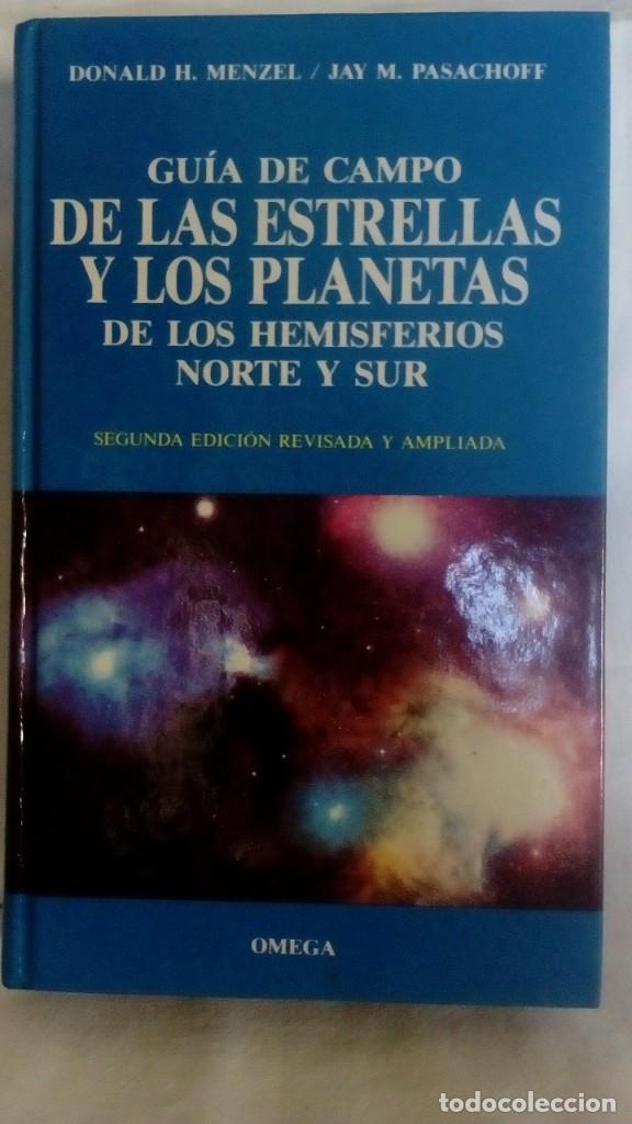 GUIA DE CAMPO DE LAS ESTRELLAS Y LOS PLANETAS DE LOS HEMISFERIOS NORTE Y SUR (Libros de Segunda Mano - Ciencias, Manuales y Oficios - Astronomía)