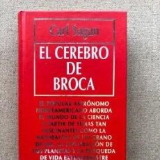 Libros de segunda mano: EL CEREBRO DE BROCA / CARL SAGAN / BIBLIOTECA DIVULGACIÓN CIENTÍF. Nº 59 / MUY INTERESANTE /. Lote 209344115