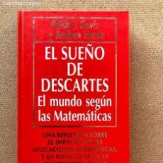 Libros de segunda mano: EL SUEÑO DE DESCARTES / P- J. DAVIS & R. HERSH / B. D. C. Nº 74 / MUY INTERESANTE /. Lote 209345568