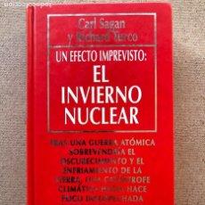 Libros de segunda mano: UN EFECTO IMPREVISTO: EL INVIERNO NUCLEAR / CARL SAGAN & TURCO / B. D. C. Nº 36 / MUY INTERESANTE /. Lote 209349805