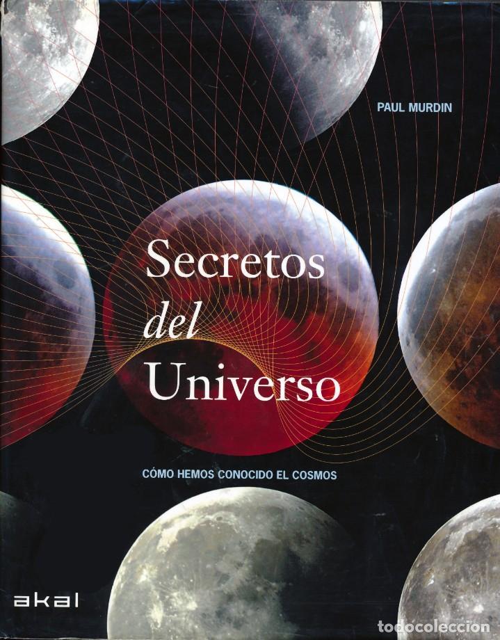 Libros de segunda mano: Secretos del universo. Como hemos conocido el cosmos. Astronomia. - Foto 3 - 209383928