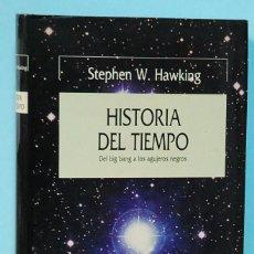Libros de segunda mano: LMV - STEPHEN W. HAWKING. HISTORIA DEL TIEMPO. DEL BIG BANG A LOS AGUJEROS NEGROS. EDITORIAL CRITICA. Lote 209874050