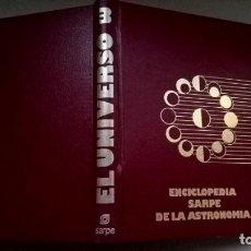 Libros de segunda mano: LIBRO EL UNIVERSO TOMO 3 ENCICLOPEDIA SARPE DE LA ASTRONOMIA. Lote 209882180