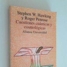 Libros de segunda mano: HAWKING (STEPHEN W.) Y PENROSE (ROGER). CUESTIONES CUÁNTICAS Y COSMOLÓGICAS MADRID,. Lote 209931450