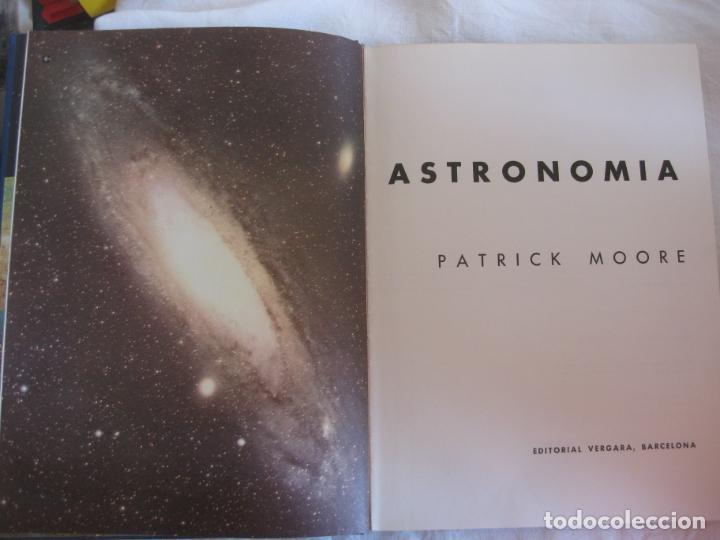 Libros de segunda mano: ASTRONOMIA. PATRICK MOORE. EDITORIAL VERGARA 1963. - Foto 3 - 209952005