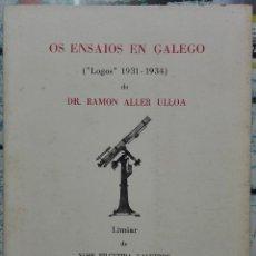 Libros de segunda mano: RAMÓN ALLER ULLOA. OS ENSAIOS EN GALEGO. 1989. Lote 210249460