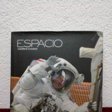 Libros de segunda mano: ESPACIO. ANDREW CHAIKIN. PREFACIO DEL CAPITAN JAMES A. LOWELL.. Lote 210933479