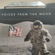 Libros de segunda mano: VOICES FROM THE MOON-APOLLO ASTRONAUTS DESCRIBE THEIR LUNAR EXPERIENCES-CHAIKIN-2009. Lote 211503471