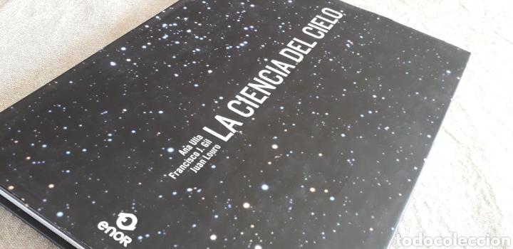 LA CIENCIA DEL CIELO, ANA ÚLLA, FRANCISCO J. GIL, JUAN LOURO, (Libros de Segunda Mano - Ciencias, Manuales y Oficios - Astronomía)