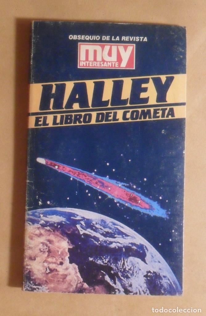 HALLEY, EL LIBRO DEL COMETA - MUY INTERESANTE - 1985 (Libros de Segunda Mano - Ciencias, Manuales y Oficios - Astronomía)