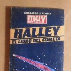 Libros de segunda mano: HALLEY, EL LIBRO DEL COMETA - MUY INTERESANTE - 1985. Lote 213942736