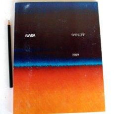 Libros de segunda mano: NASA SPINOFF 1989 (PUB. ORIGINAL) ANUARIO DIVULGACIÓN PROGRAMAS, TECNOLOGÍAS Y APLICACIONES, 136 PP. Lote 214220185