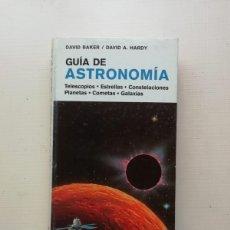 Libros de segunda mano: GUÍA DE ASTRONOMÍA. Lote 214581023