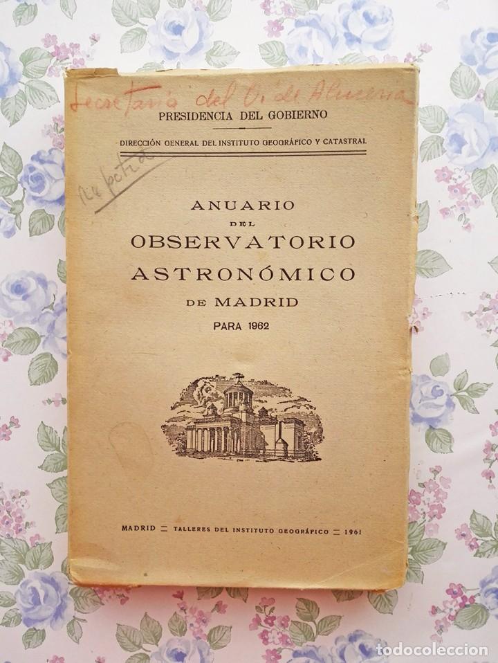 1962 ANUARIO ASTRONÓMICO NACIONAL - MADRID ASTRONOMÍA (Libros de Segunda Mano - Ciencias, Manuales y Oficios - Astronomía)