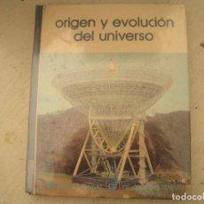Libri di seconda mano: ORÍGEN Y EVOLUCIÓN DEL UNIVERSO. GRAMMONT 1973. Lote 217497658