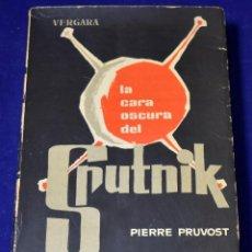 Livres d'occasion: LA CARA OSCURA DEL SPUTNIK - PRUVOST, PIERRE. Lote 216502646