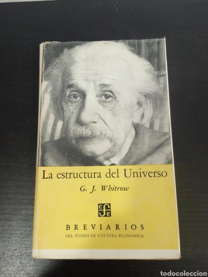 G.J.WHITROW LA ESTRUCTURA DEL UNIVERSO. (Libros de Segunda Mano - Ciencias, Manuales y Oficios - Astronomía)