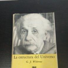 Libros de segunda mano: G.J.WHITROW LA ESTRUCTURA DEL UNIVERSO.. Lote 218191943