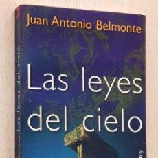 Libros de segunda mano: LAS LEYES DEL CIELO. ASTRONOMÍA Y CIVILIZACIONES ANTIGUAS - BELMONTE, JUAN ANTONIO. Lote 218298285