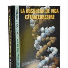 Libros de segunda mano: LA BÚSQUEDA DE VIDA EXTRATERRESTRE - VÁZQUEZ ABELEDO, MANUEL / MARTÍN GUERRERO DE ESCALANTE, EDUARDO. Lote 218431463