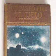 Libros de segunda mano: UN PASEO POR EL CIELO -J.OTERO ESPASANDIN. Lote 218433806