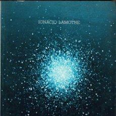 Libros de segunda mano: NUESTRO UNIVERSO TETRADIMENSIONAL - IGNACIO LAMOTHE. Lote 218651491