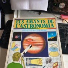 Libros de segunda mano: ELS AMANTS DE L ASTRONOMÍA. Lote 218694133