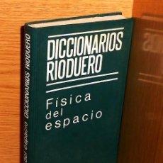Libros de segunda mano: FISICA DEL ESPACIO. ASTROFISICA. ASTRONOMIA. CON DEFINICIONES Y 550 ILUSTRACIONES Y TABLAS.. Lote 218840058