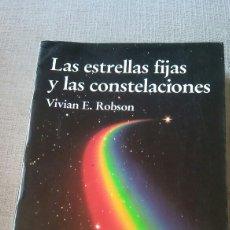 Libri di seconda mano: LIBRO LAS ESTRELLAS FIJAS Y SUS CONSTELACIONES. Lote 219144283