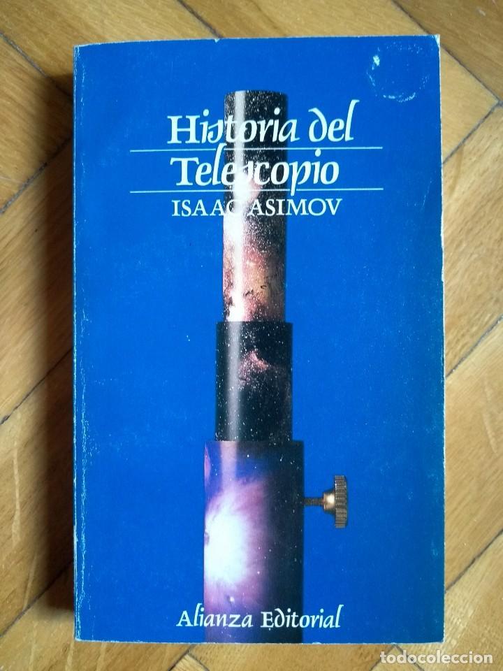 HISTORIA DEL TELESCOPIO - ISAAC ASIMOV (Libros de Segunda Mano - Ciencias, Manuales y Oficios - Astronomía)