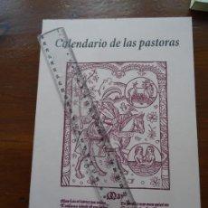 Libros de segunda mano: CALENDARIO DE LOS PASTORES, FACSIMIL. Lote 219618801