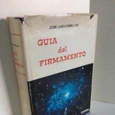 Libros de segunda mano: JOSE LUIS COMELLAS. GUIA DEL FIRMAMENTO. EDICIONES RIALP. DIBUJOS DE A. LÓPEZ BUCERO. ASTRONOMÍA.. Lote 220188723