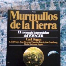 Libros de segunda mano: MURMULLOS DE LA TIERRA. CARL SAGAN. Lote 220941738