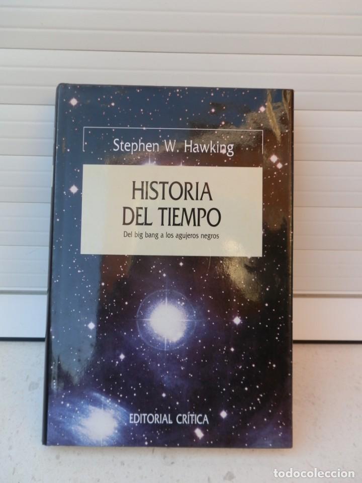 STEPHEN W. HAWKING. HISTORIA DEL TIEMPO. DICIEMBRE 1988. 5ª EDICIÓN. EDITORIAL CRÍTICA. (Libros de Segunda Mano - Ciencias, Manuales y Oficios - Astronomía)