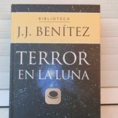 Libros de segunda mano: BIBLIOTECA J.J. BENÍTEZ. TERROR EN LA LUNA. EDITORIAL PLANETA DEAGOSTINI. BARCELONA, 2002. Lote 221150683