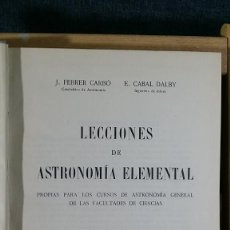 Libri di seconda mano: FEBRER CALBO, J./ CABAL DALBY, E.: LECCIONES DE ASTRONOMÍA ELEMENTAL 1948. Lote 221652676