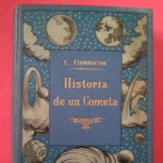 Livres d'occasion: ASTRONOMIA -HISTORIA DE UN COMETA CAMILO FLAMMARION. Lote 221678196