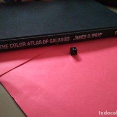 Libros de segunda mano: ATLAS FOTOGRÁFICO -THE COLOR ATLAS OF GALAXIES DE JAMES D.WRAY CAMBRIDGE. Lote 221681926