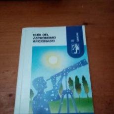 Libros de segunda mano: GUÍA DEL ASTRÓNOMO AFICIONADO. JEAN VALLIERES. EST19B5. Lote 221760110