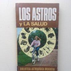 Libros de segunda mano: LOS ASTROS Y LA SALUD. Lote 221817758
